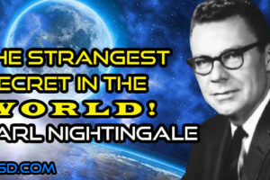 Earl Nightingale – The Strangest Secret In The World- Plus Transcript