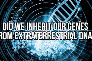 Did We Inherit Our Genes From Extraterrestrial DNA?
