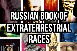 The Translated Russian Book Of Extraterrestrial Races