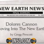 New Earth News – Dolores Cannon – Moving Into The New Earth