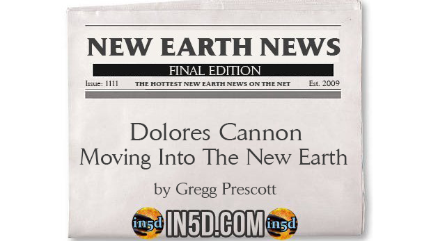 New Earth News - Dolores Cannon - Moving Into The New Earth