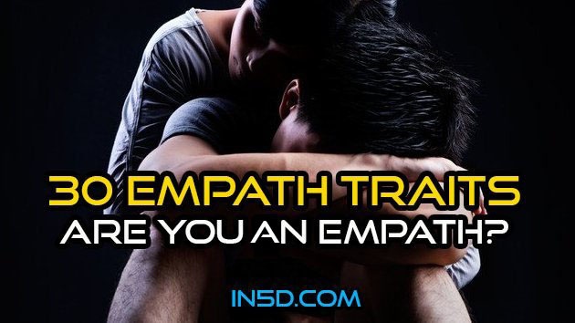 30 Traits Of The Empaths - Are You One?  in5d in 5d in5d.com www.in5d.com http://in5d.com/
