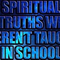 Top 10 Spiritual Truths We Weren't Taught In School