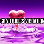 Gratitude's Vibration