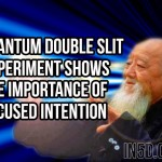 Quantum Double Slit Experiment Shows The Importance Of Focused Intention