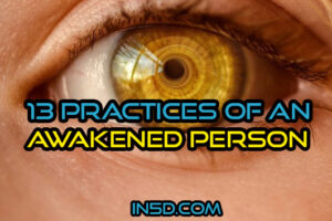 13 Practices Of An Awakened Person