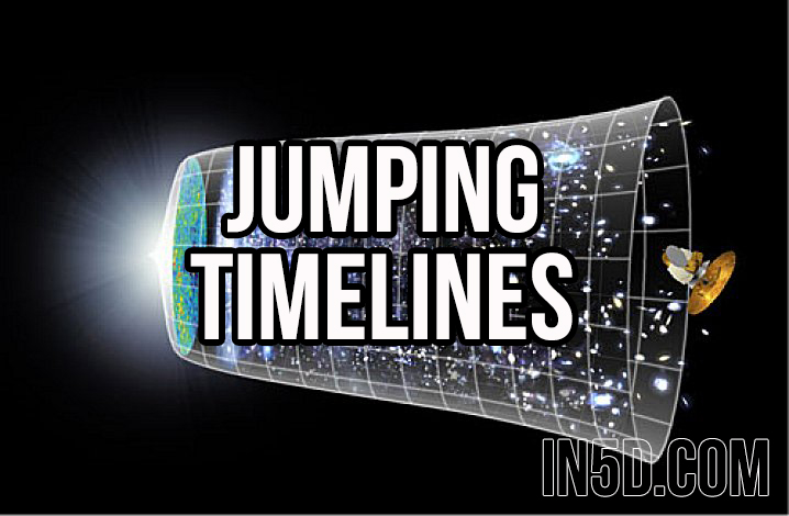 What You Should Know When Jumping Timelines  in5d in 5d in5d.com www.in5d.com http://in5d.com/ body mind soul spirit BodyMindSoulSpirit.com http://bodymindsoulspirit.com/