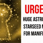 Urgent! Huge Astrological Starseed Message For Manifestation