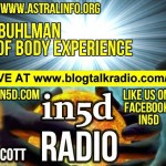 In5D Radio – William Buhlman – The Out Of Body Experience- Ep. #13