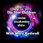 Cosmic Awakening Show – Mary Rodwell – The Star Children