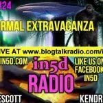 In5D Radio – Paranormal Extravaganza – Episode 24