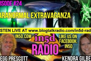 In5D Radio – Paranormal Extravaganza – Episode 24