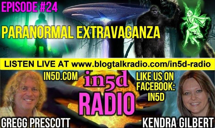 In5D Radio - Paranormal Extravaganza - Episode 23