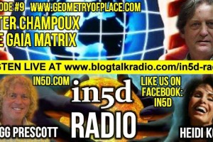 In5D Radio – Ley Line Expert Peter Champoux – The Gaia Matrix – Ep. #9