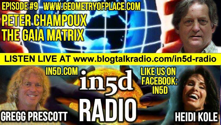 In5D Radio - Ley Line Expert Peter Champoux - The Gaia Matrix - Ep. #9
