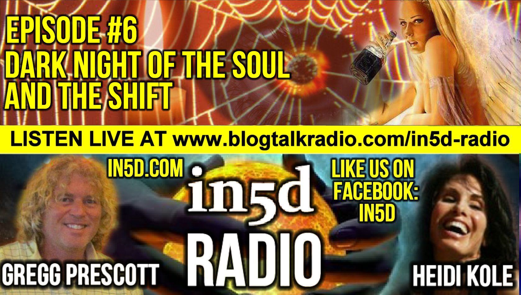 In5D Radio - The Dark Night of the Soul and The Shift - Ep. #6