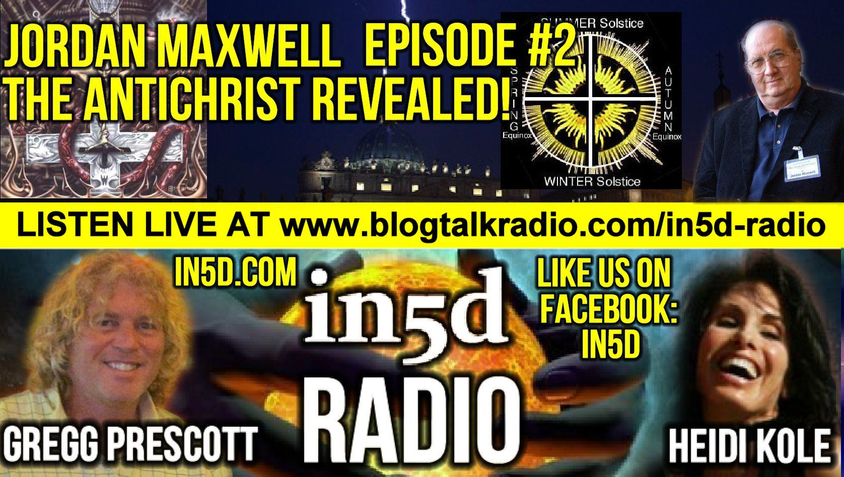 In5D Radio Jordan Maxwell - The Antichrist Revealed?