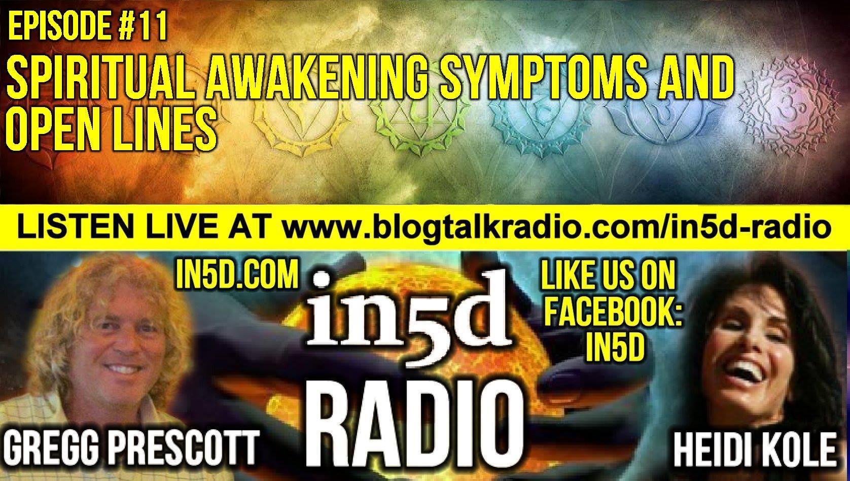 In5D Radio - Spiritual Awakening Symptoms & Open Lines - Ep. #11