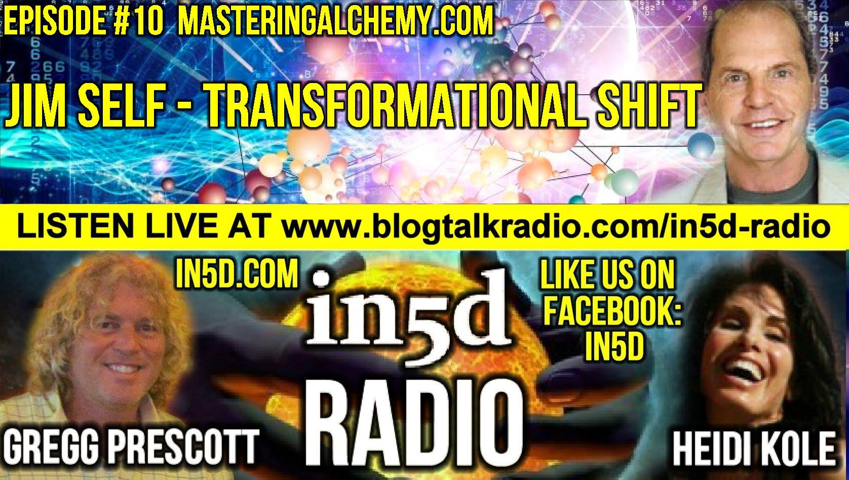 In5D Radio - Jim Self - Transformational Shift - Ep. #12