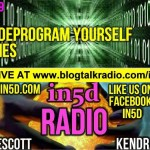 In5D Radio How To Deprogram Yourself Episode 19
