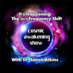 The 2015 Frequency Shift UPDATE From Dr. Simon Atkins