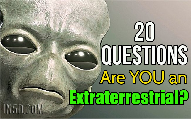 20 Questions: Are YOU an Extraterrestrial?
