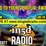 In5D Radio – What Led To Your Spiritual Awakening? – Episode #1