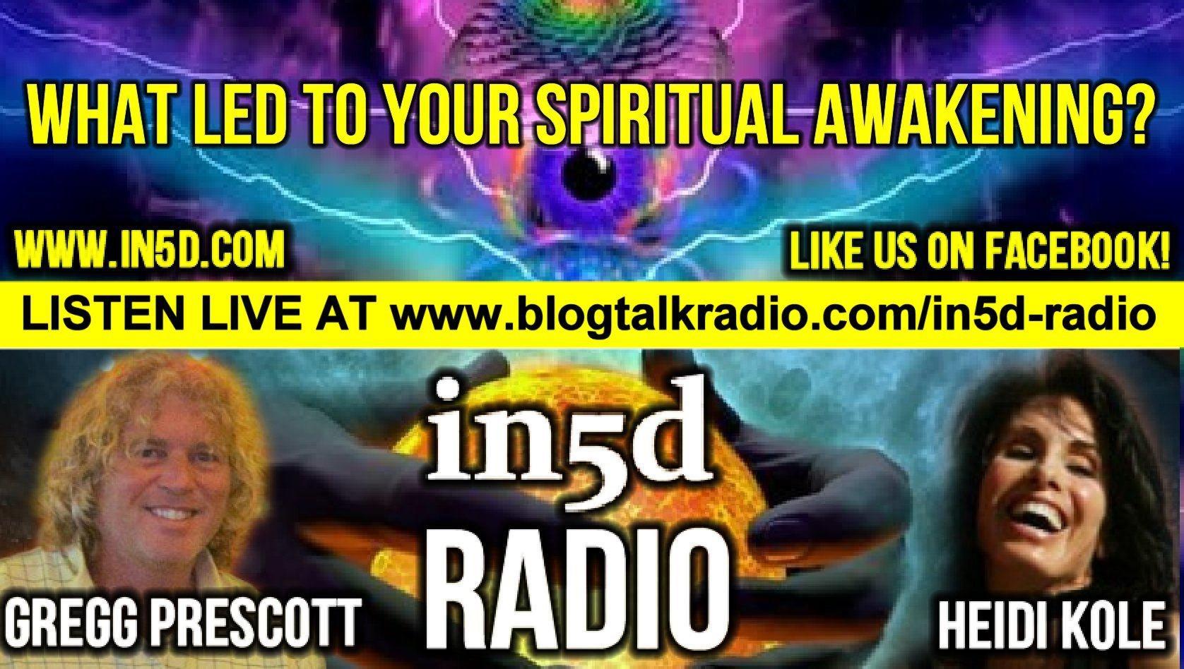 In5D Radio - What Led To Your Spiritual Awakening? - Episode #1