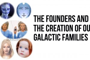 The Founders And The Creation Of Our Galactic Families
