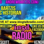 In5D Radio Galactic Historian Andrew Bartzis – Akashic Records – Ep. #20