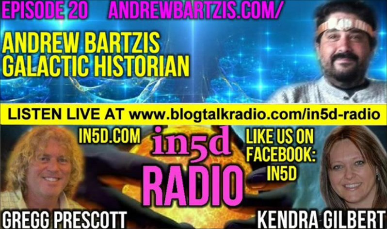 In5D Radio Galactic Historian Andrew Bartzis - Akashic Records - Ep. #20