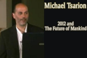 Michael Tsarion: 2012 – The Future Of Mankind