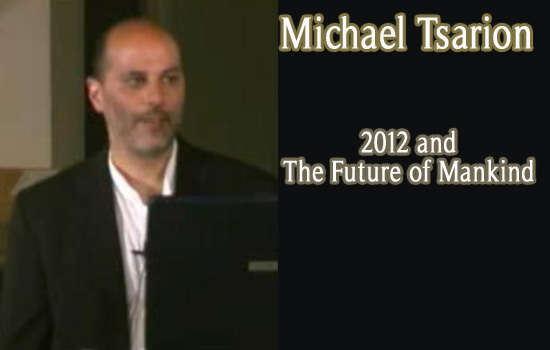 Michael Tsarion: 2012 - The Future Of Mankind