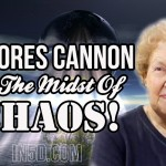 Dolores Cannon – In The Midst Of Chaos