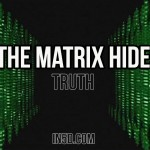 How The Matrix Hides The Truth