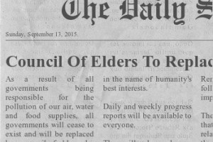 Council Of Elders To Replace All Governments!