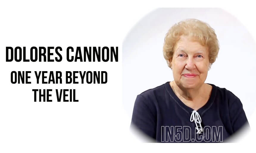 Dolores Cannon One Year Beyond The Veil‏