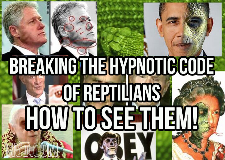 Breaking The Hypnotic Code Of Reptilians - How To See Them!