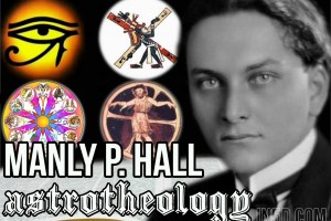Manly P. Hall – AstroTheology