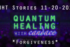 Quantum Healing With Candace – Forgiveness