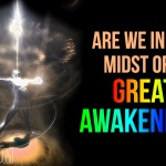 Are We In The Midst Of A Great Awakening?