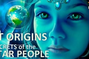 ET Origins – Secrets Of The Star People – The Movie – Tribal Elders Speak Out