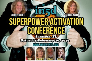 In5d Superpower Activation Conference Sarasota, Florida- February 20, 2016