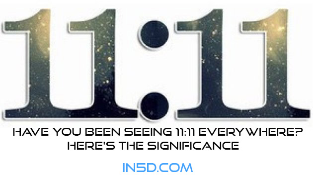 Have You Been Seeing 11:11 Everywhere? Here's the Significance