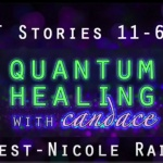 Quantum Healing with Candace – Guest Nicole Radke QHHT Stories