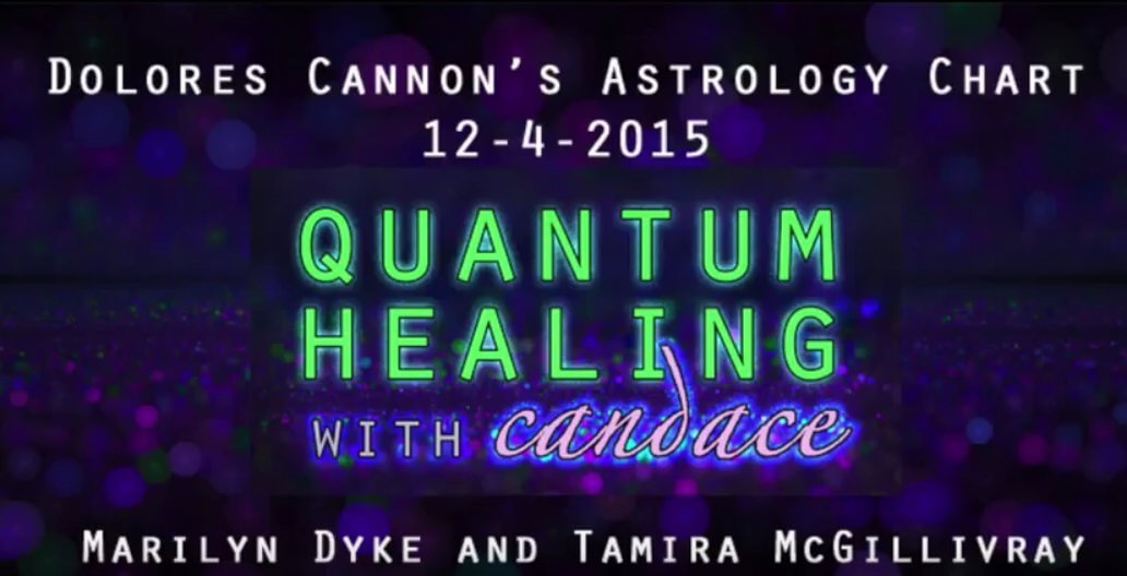 Quantum Healing with Candace - Dolores Cannon's Astrology Chart