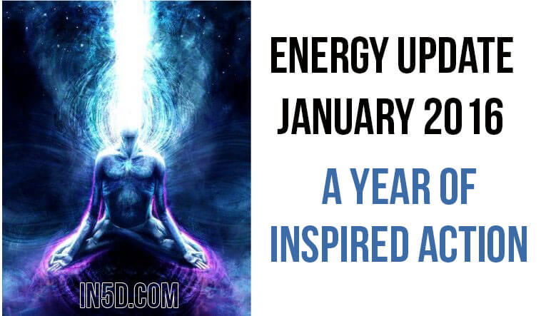 Energy Update January 2016 - A Year Of Inspired Action