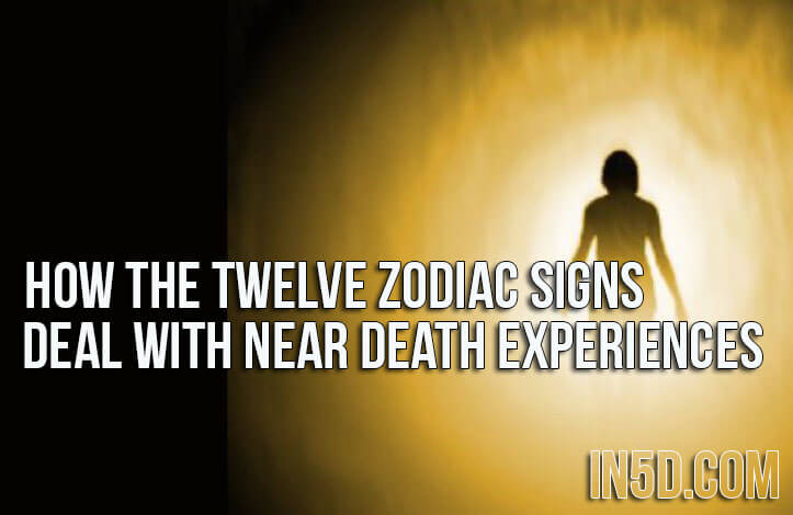 How The Twelve Zodiac Signs Deal With Near Death Experiences