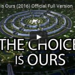 The Choice is Ours (2016) Official Full Version From The Venus Project