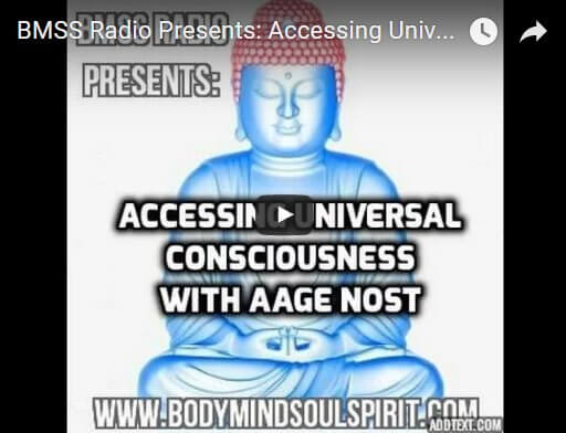 BMSS Radio Presents: Accessing Universal Consciousness With Aage Nost